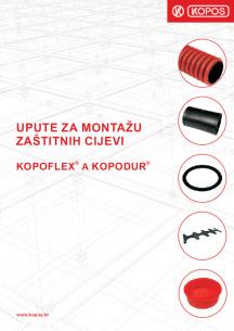 Upute za montažu zaštitnih cijevi KOPOFLEX® a KOPODUR®